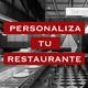 Cómo personalizar tu restaurante para atraer a más clientes
