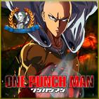 One Punch Man | Poder Abrumador | Crónica 1