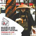 KDJ Podcast 2x05 - Diferencias entre budismo y sintoísmo
