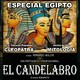 EGIPTO: CLEOPATRA con Vanesa Puyadas y MITOLOGÍA EGIPCIA con Javier Arries - El Candelabro 6T 17-01-20 Prog 21