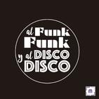 94. Al Funk, Funk y al Disco, Disco