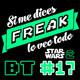 Si me dices freak Bonus Track 17: 40 aniversario Star Wars (2 de 3)