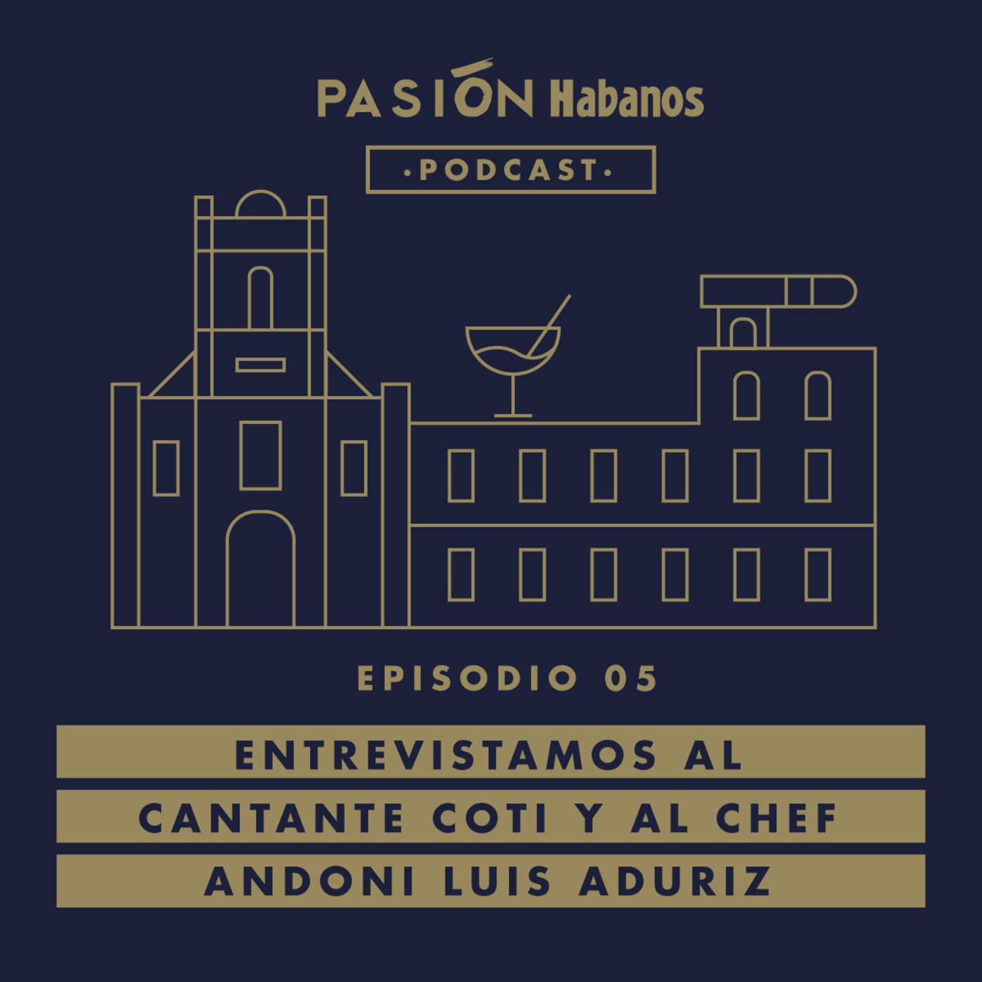 Pasión Habanos Podcast Episodio 5, 9 de julio 2020