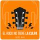 El Rock No Tiene La Culpa 1 de julio