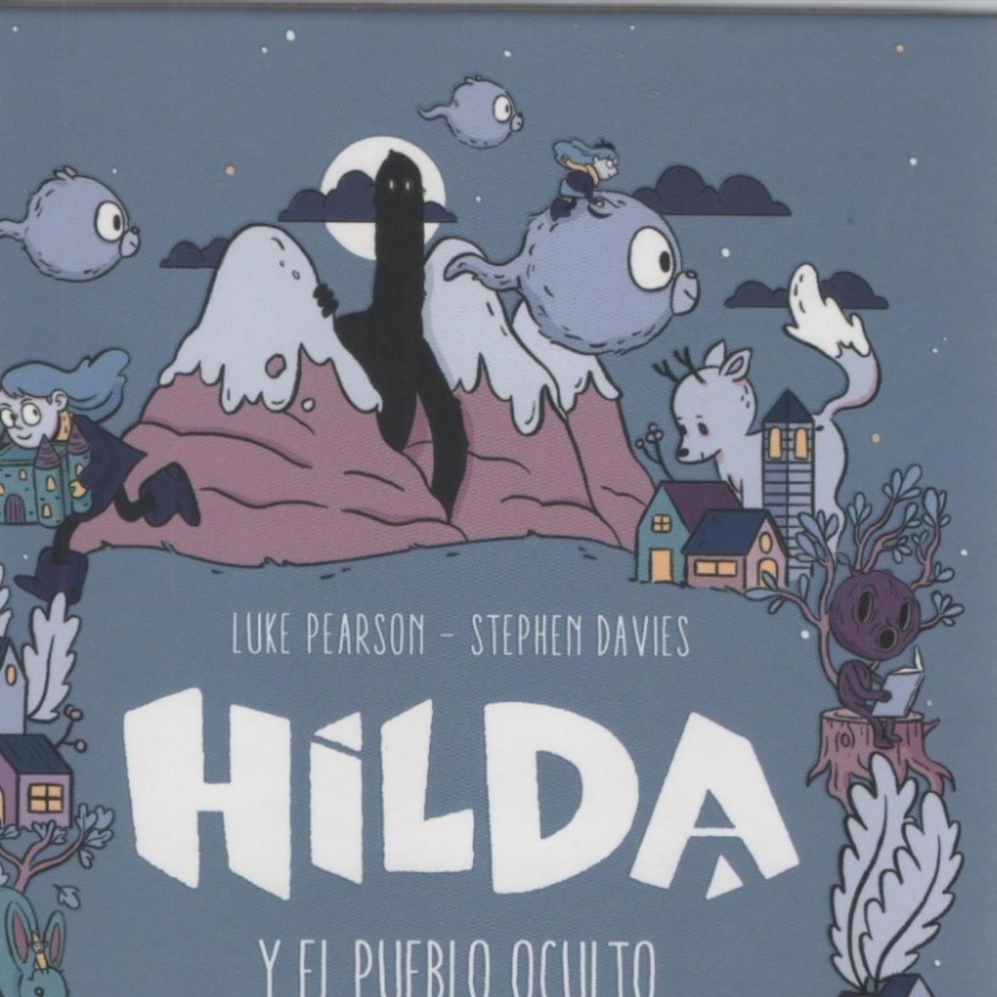 Capitulo 10 - Hilda y el Pueblo Oculto - Lara y Manu Leemos