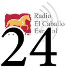 Programa 24- Radio El Caballo Español