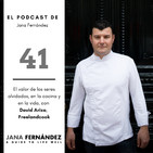 El valor de los seres olvidados, en la cocina y en la vida, con David Ariza