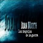 Joan March, los negocios de la guerra