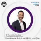 SEN Audio de la Semana Como Llegar al Club de los 100,000 en un Año