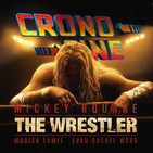 CronoCine 2x10: El Luchador (The Wrestler, Darren Aronofsky, 2018)