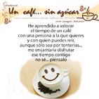 Un café... sin azúcar con grupos románticos