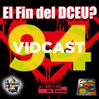 Programa 94 - El Sótano del Planet - El Final del DCEU?