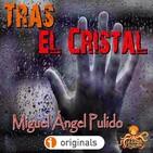 Tras el cristal (Miguel Ángel Pulido) | Liberado | Ficción sonora - Audiolibro