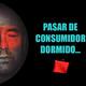 Cómo Pasar de Consumidor Dormido a Consumidor Despierto - Daniel Aguado & Lorena Muñoz Lavín