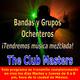 The Club Masters: Bandas y Grupos Ochenteros