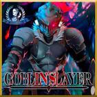 Goblin Slayer | La Masacre de Porcelana | Crónica