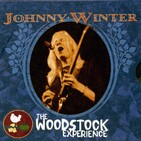 Johnny Winter Two best albums - The Woodstock Experience and Still Alive And Well