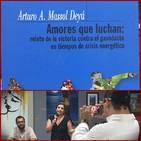 Presentación de Libro: Amores que luchan de Arturo Massol Deyá