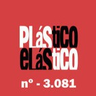 PLÁSTICO ELÁSTICO Abril 15 2015 Nº - 3.081