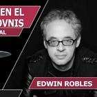 LA CONSPIRACIÓN EN EL UNIVERSO DE LOS OVNIS con Edwin Robles