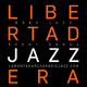 Libertad Jazzera 01.2020. Anna Högberg Attack. Luís Lopes Humanization 4t. Simulacrum. B Previte, J Saft & N Cline...