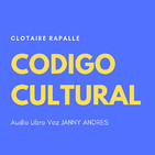 INTRODUCCIÓN CÓDIGO CULTURAL - Clotaire Rapalle