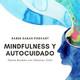 Mindfulness y autocuidado – Daena Rosales con Christian Ortiz.