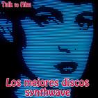 Letter 32: Los 15 mejores discos de synthwave