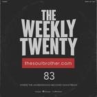 The Weekly Twenty #083