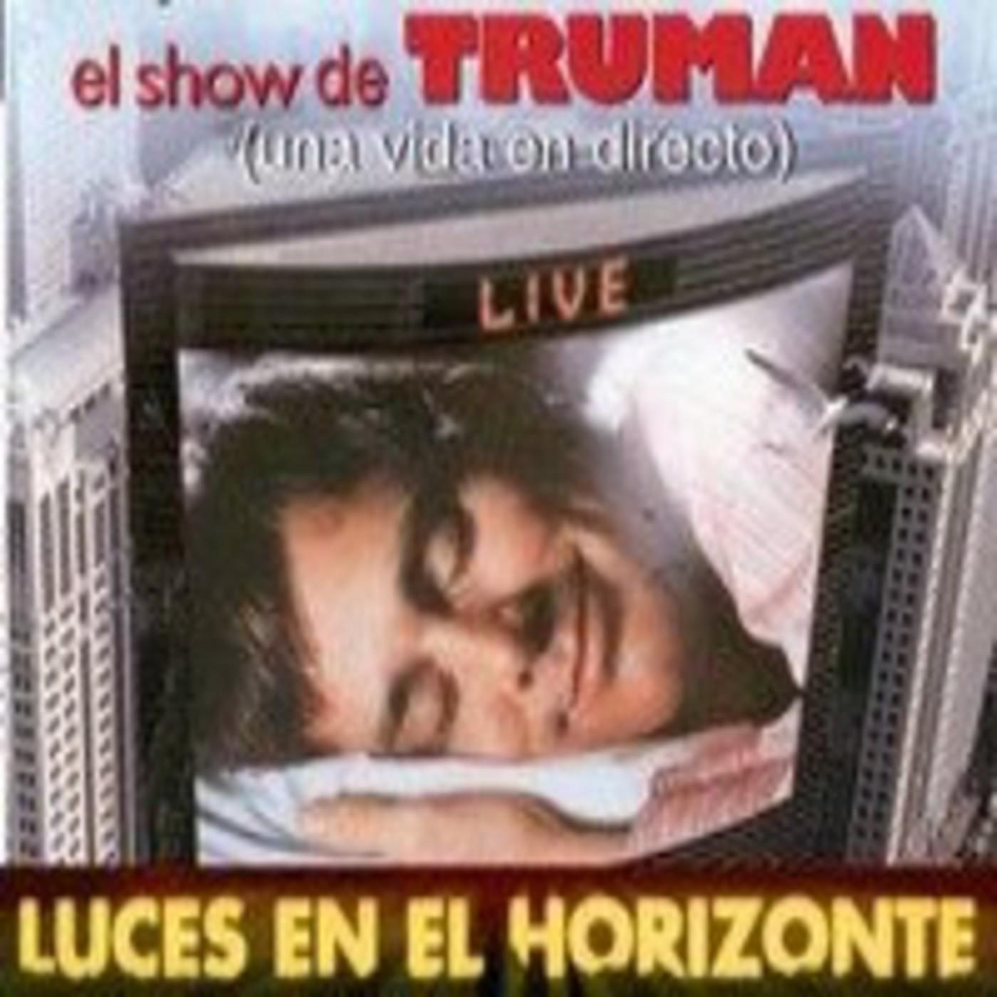 El show de Truman - Luces en el Horizonte