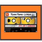 TERRITORIO COVER EP. 1x25 ' OASIS'