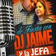 1-De Fiesta con dj jaime,La Jefa ,El Tio.#1