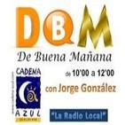 De Buena Mañana (1ª parte) - con Jorge González - 14/03/14