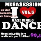 I LOVE MAXI VINILO (90 Megasession Mix) VOL. 5 Mezclado por DJ Albert