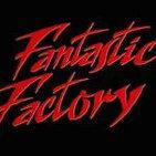CK#54: Recordando la Fantastic Factory + Anne Ramsey (Los Goonies)