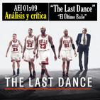 AEI 01x09: THE LAST DANCE, el DOCU de MICHAEL JORDAN|Análisis y Crítica