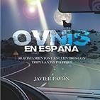 OVNIs en España, 50 casos inéditos sobre los no identificados (con Javier Pavón)