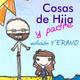 Cosas de Hija y padre 046 - Edición Verano 03, Jugando en el Chamizo