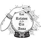 Los Relatos de la Tía Anna Capítulo 2