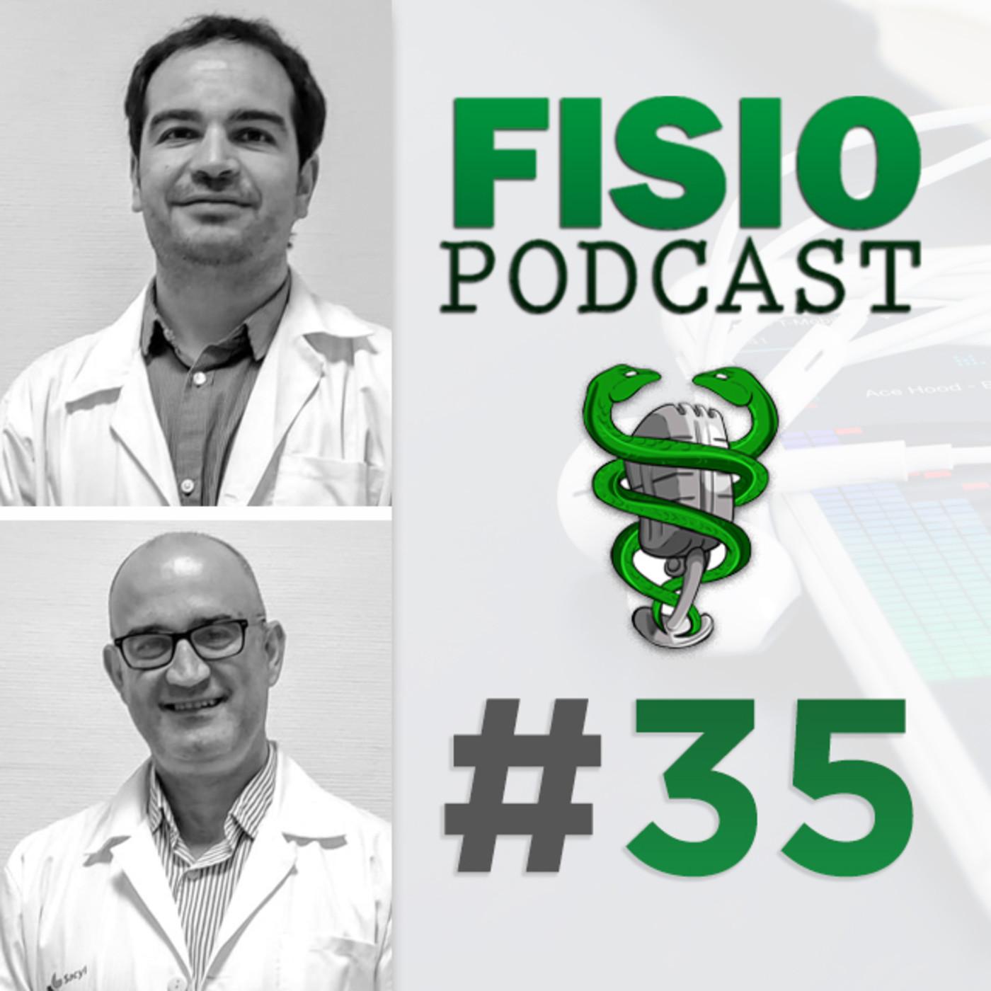 #35 Fisioterapia, Atención Primaria y Dolor Crónico, con Miguel Ángel Galán y Fede Montero (2/2)
