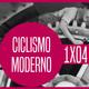 Ciclismo Moderno 1x04... es celebrar el Tour con champán y Camela