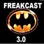 FreakCast 3.0 episodio 1: Batman en el cine.
