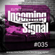 #035 INCOMING SIGNAL with Elitist