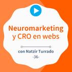 Neuromarketing y CRO aplicado a páginas web, con Natzir Turrado