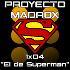 """1x04 """"El de Superman"""""""