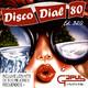 Disco Dial 80 Edición 320 (Segunda parte)