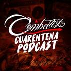 Combativo cuarentena podcast 03