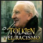 TOLKIEN y el RACISMO - Endor´s Cut