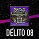 Bronx Radio - Delito 08