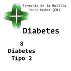 Charla DIABETES Episodio 8: Diabetes Tipo 2